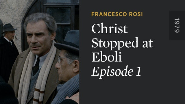 CHRIST STOPPED AT EBOLI: Episode 1