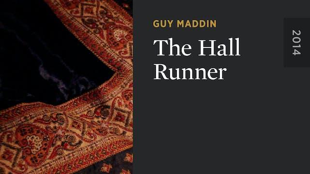 The Hall Runner