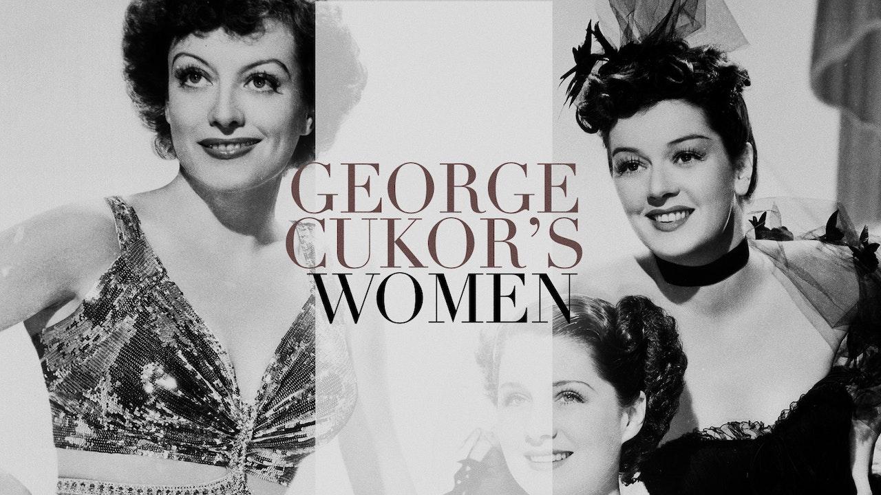 George Cukor's Women