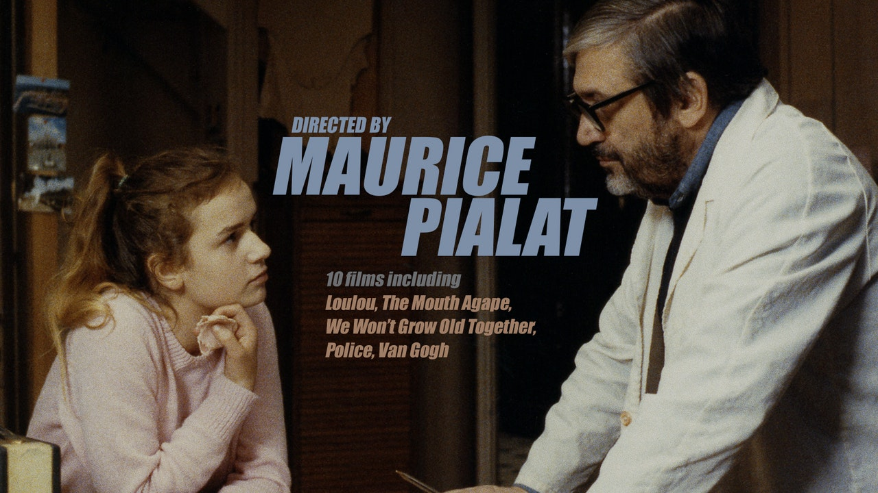 Directed by Maurice Pialat