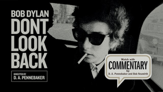 DONT LOOK BACK Commentary