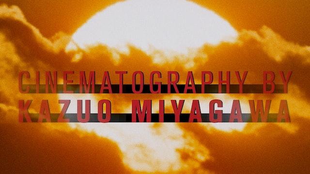 Cinematography by Kazuo Miyagawa Teaser