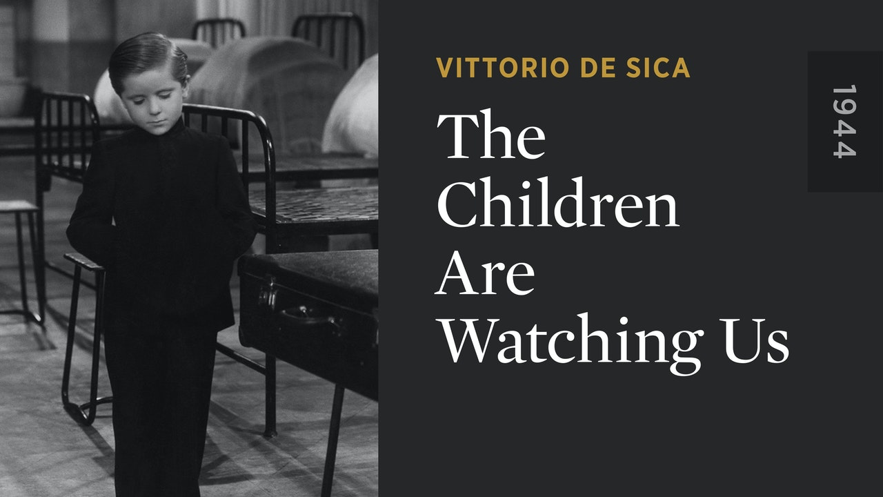 The Children Are Watching Us