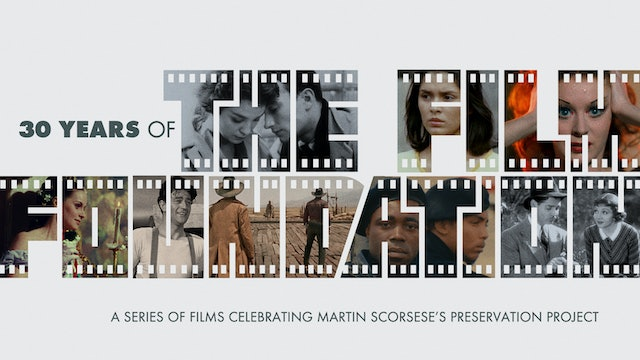30 Years of The Film Foundation