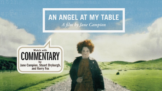 AN ANGEL AT MY TABLE Commentary