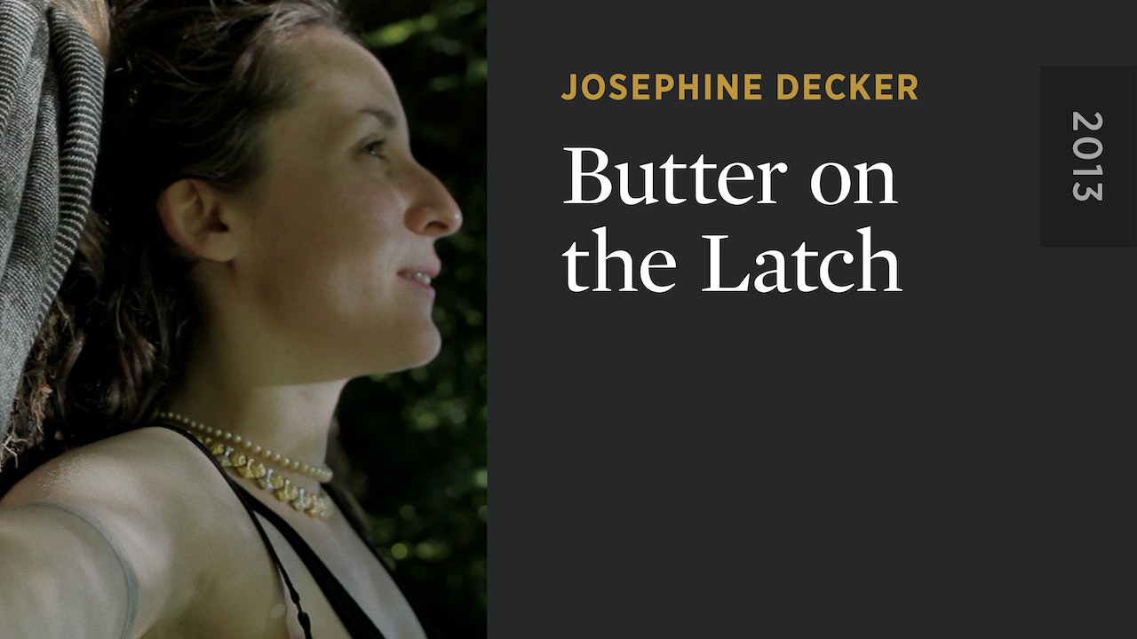 Butter on the Latch