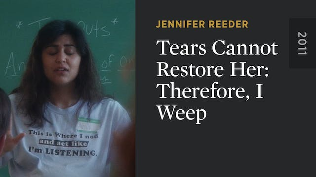 Tears Cannot Restore Her: Therefore, ...