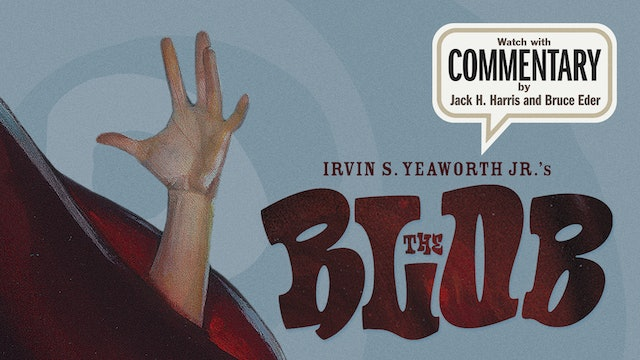 THE BLOB Commentary 1