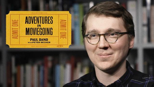Paul Dano's Adventures in Moviegoing