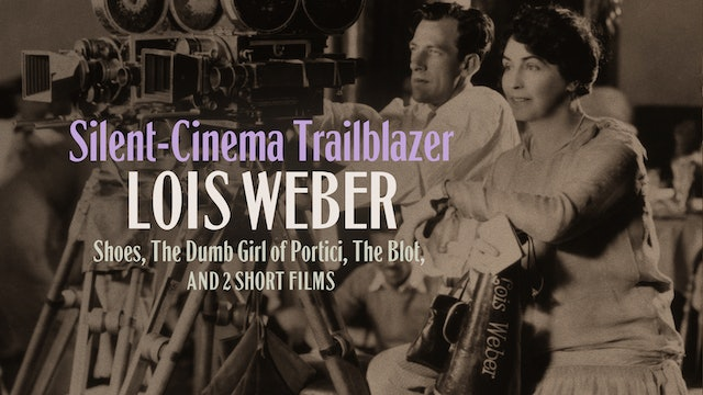 Directed by Lois Weber