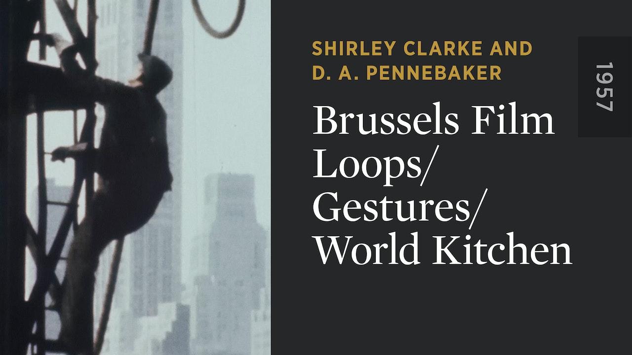 Brussels Film Loops/Gestures/World Kitchen