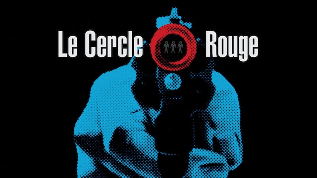 LE CERCLE ROUGE Edition Intro
