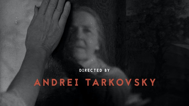 Directed by Andrei Tarkovsky Teaser