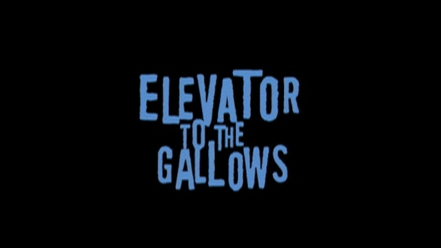 ELEVATOR TO THE GALLOWS 2005 Rerelease Trailer