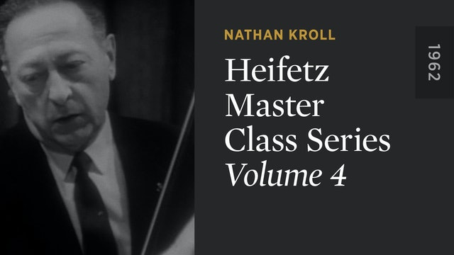 HEIFETZ MASTER CLASS SERIES: Volume 4
