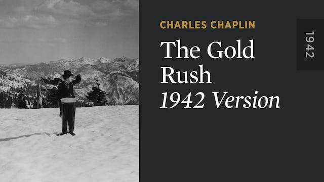 THE GOLD RUSH: 1942 Version
