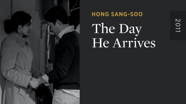 The Day He Arrives