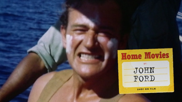 John Ford Home Movies