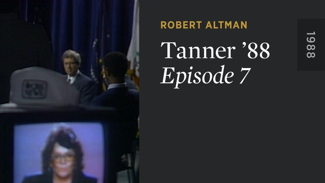 TANNER '88: Episode 7