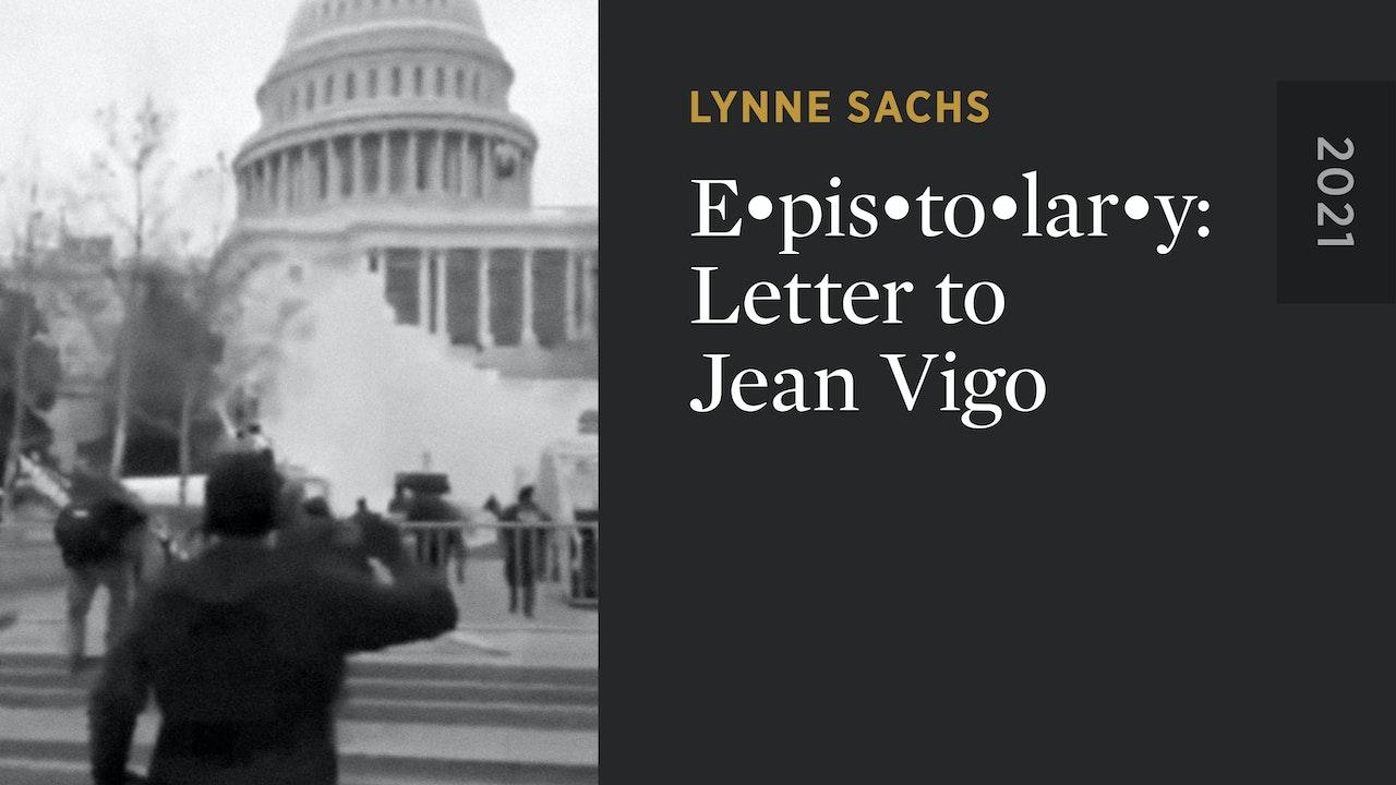 E•pis•to•lar•y: Letter to Jean Vigo