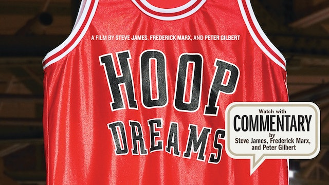HOOP DREAMS Commentary: The Filmmakers