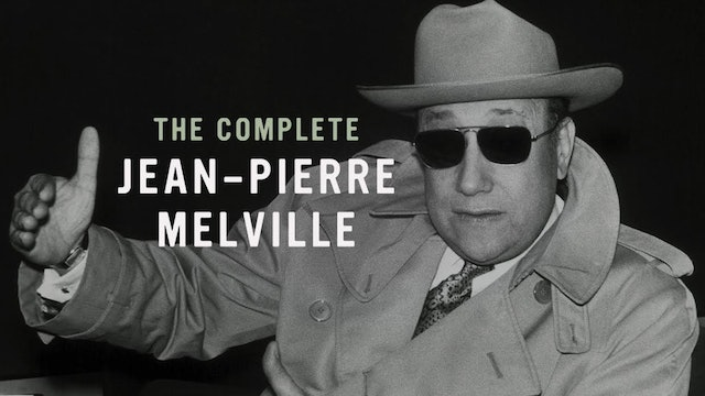 The Complete Jean-Pierre Melville Teaser