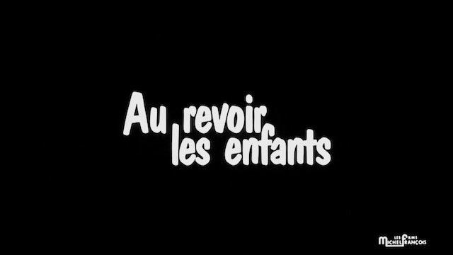 AU REVOIR LES ENFANTS Teaser Trailer