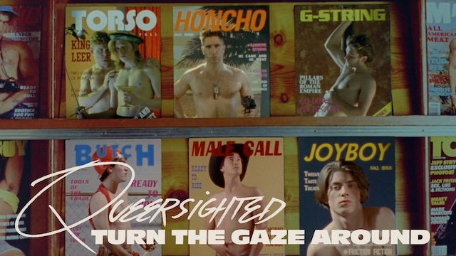 Queersighted: Turn the Gaze Around Teaser