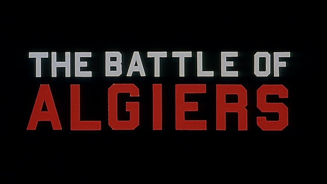 THE BATTLE OF ALGIERS Rerelease Trailer
