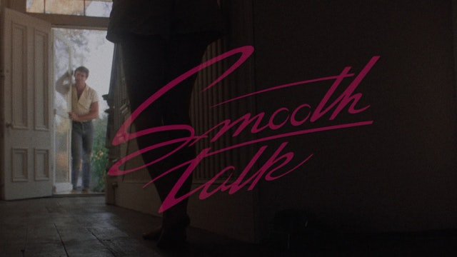 SMOOTH TALK Original Trailer