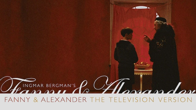 FANNY AND ALEXANDER: Television Version