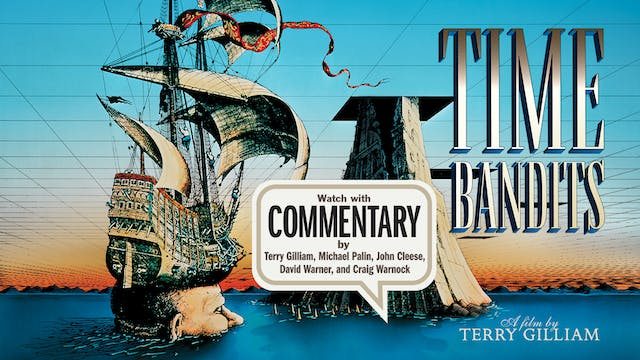 TIME BANDITS Commentary