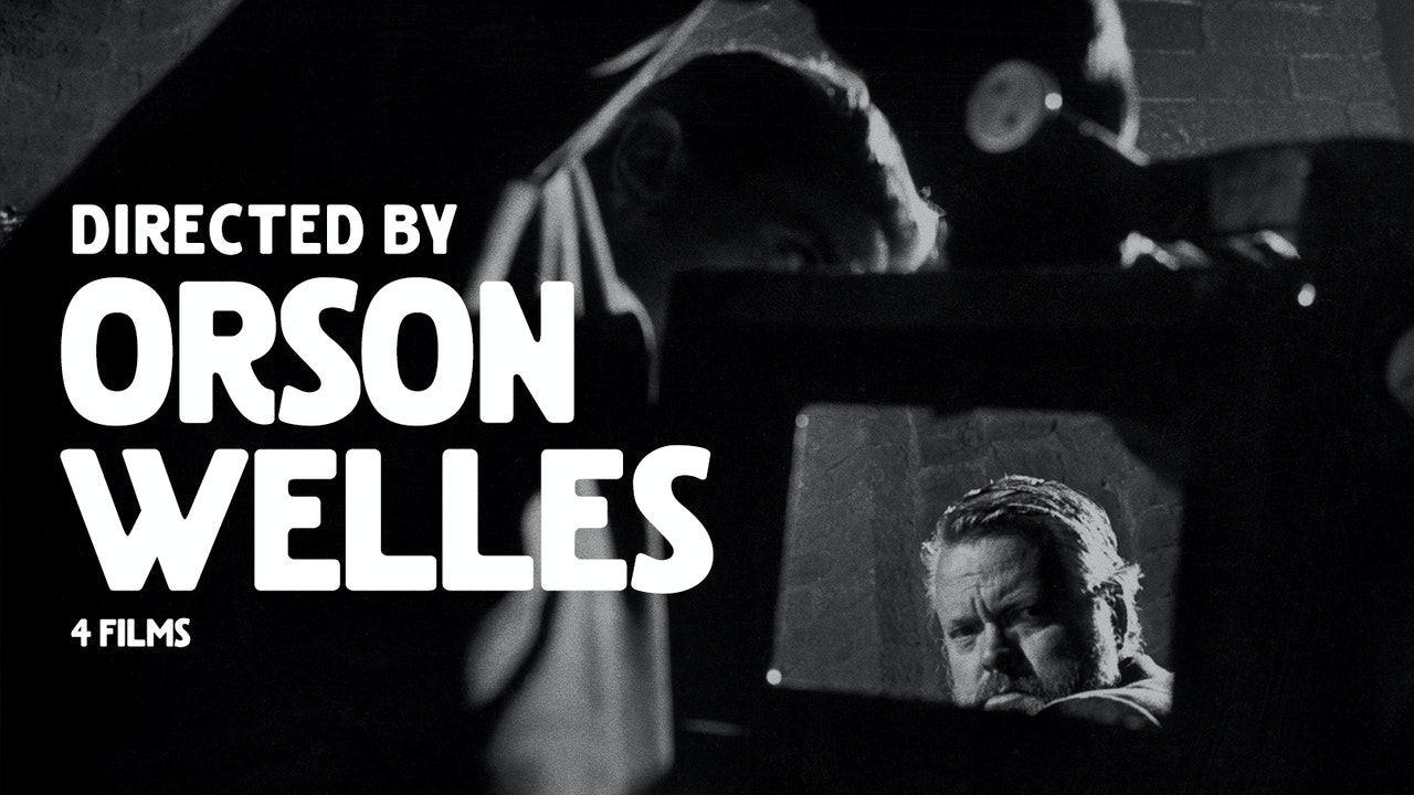 Directed by Orson Welles