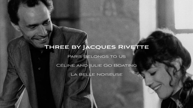 Three by Jacques Rivette