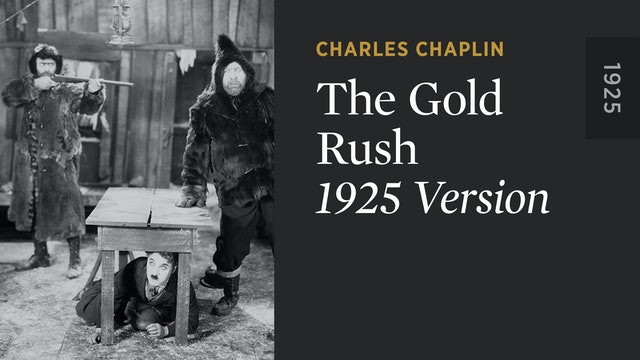THE GOLD RUSH: 1925 Version