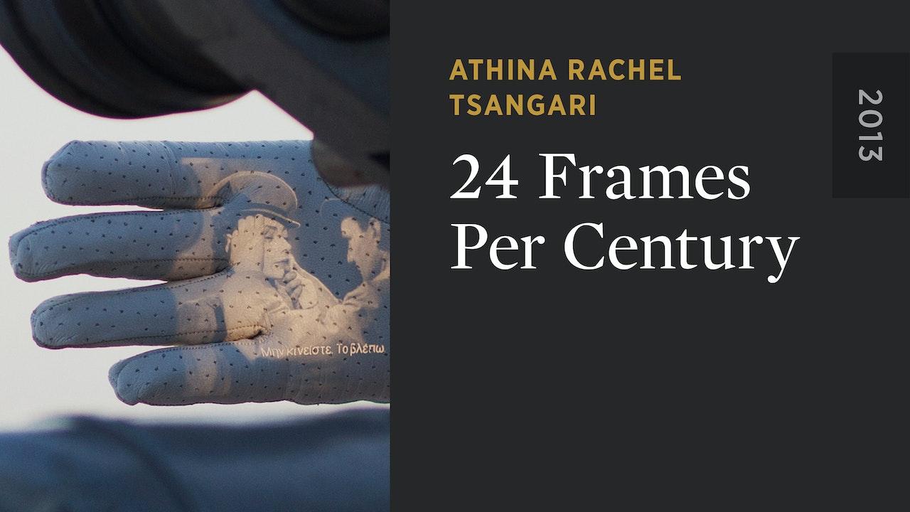 24 Frames Per Century