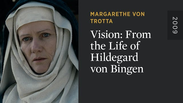 Vision: From the Life of Hildegard vo...