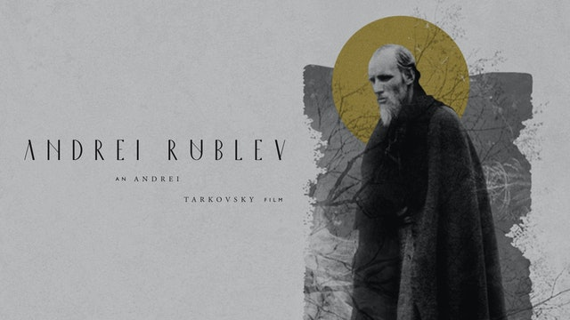 ANDREI RUBLEV Edition Intro
