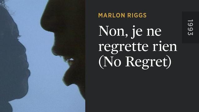 Non, Je Ne Regrette Rien (No Regret)
