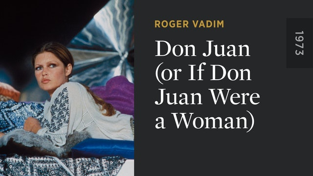 Don Juan (or If Don Juan Were a Woman)