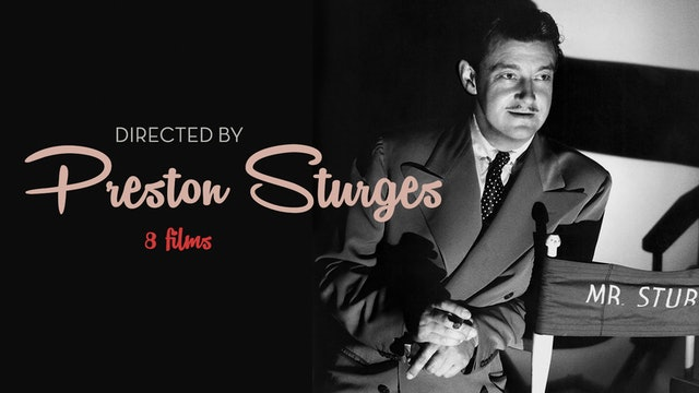 Directed by Preston Sturges