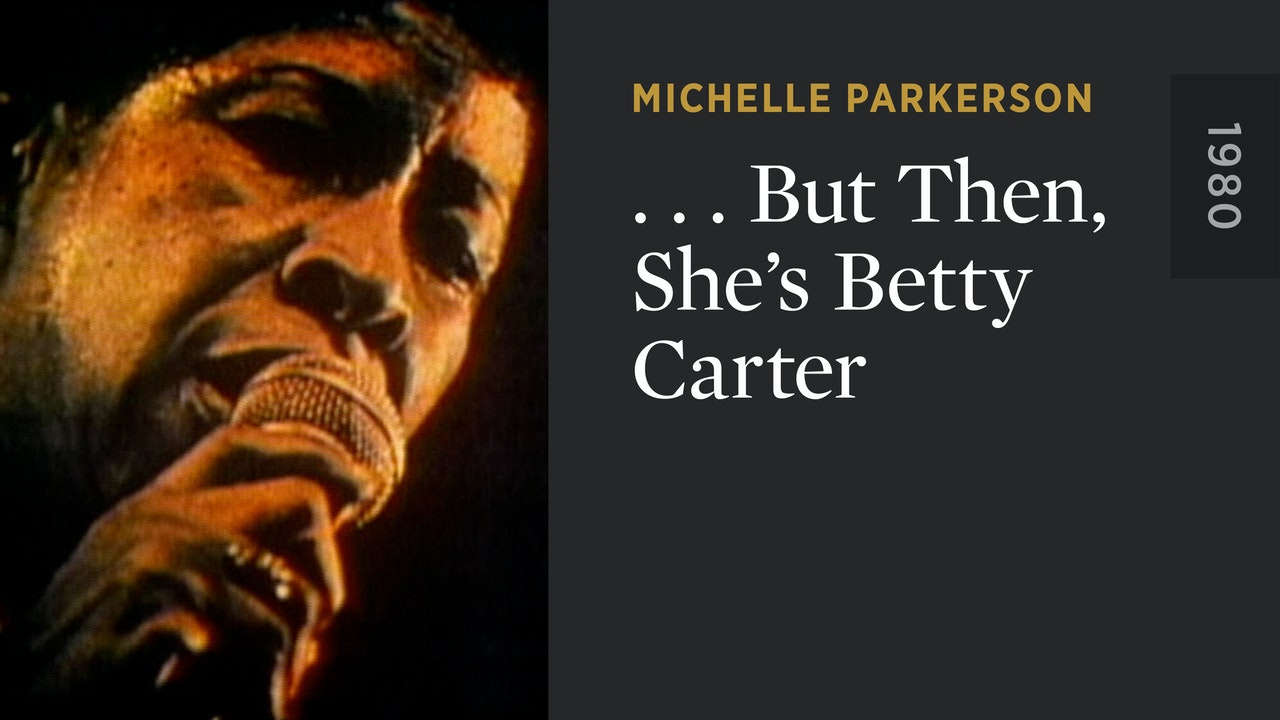 . . . But Then, She's Betty Carter