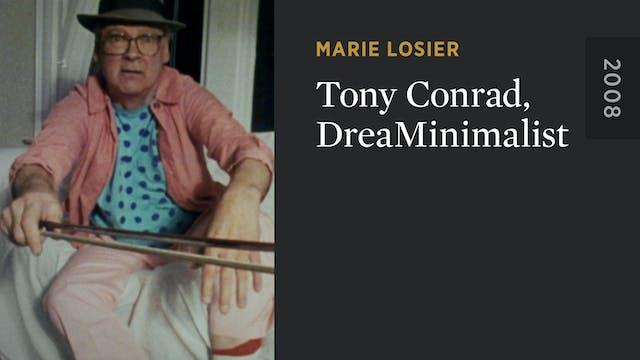 Tony Conrad, DreaMinimalist