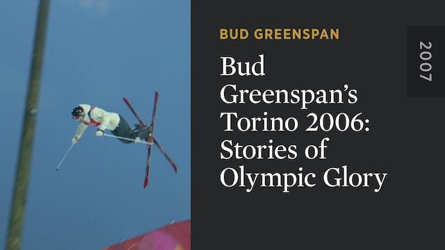 Bud Greenspan's Torino 2006: Stories ...