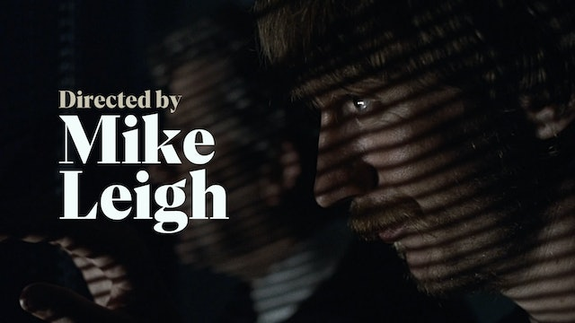 Directed by Mike Leigh Teaser