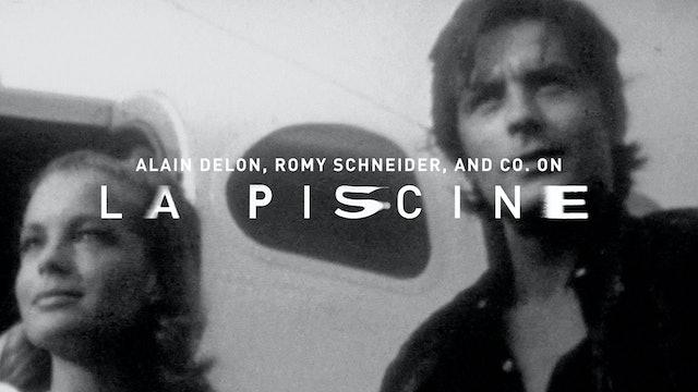 Alain Delon, Romy Schneider, and co. on LA PISCINE