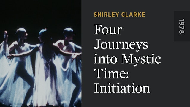 Four Journeys into Mystic Time: Initiation