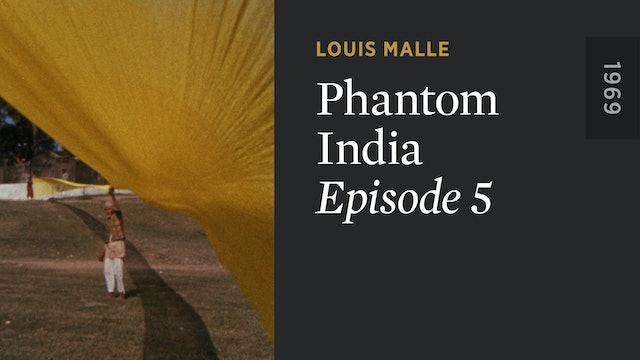 PHANTOM INDIA: Episode 5