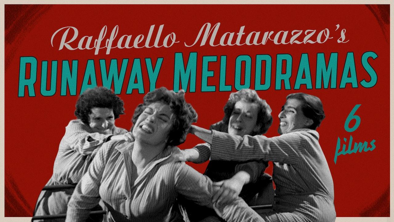 Raffaello Matarazzo's Runaway Melodramas