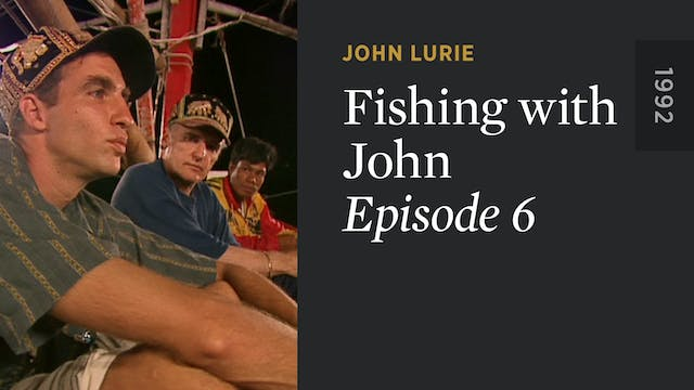 FISHING WITH JOHN: Episode 6